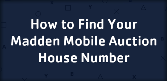 How To Find Your Madden Mobile Auction House Number