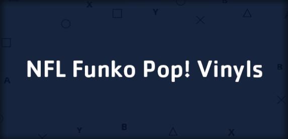 NFL Funko Pop! Vinyls Of Your Favorite Players!