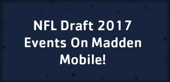 NFL Draft 2017 Events On Madden Mobile