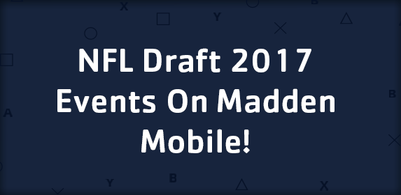 NFL Draft 2017 Events On Madden Mobile