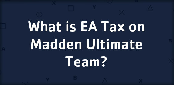 What is EA Tax on Madden Ultimate Team?