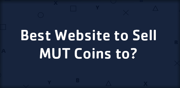 Best Website to Sell MUT Coins to?