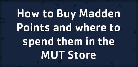 How to Buy Madden Points and where to spend them in the MUT Store