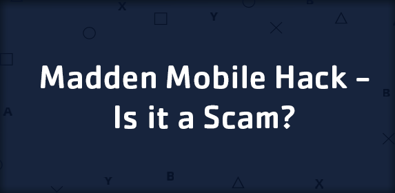 Madden Mobile Hack - Is it a Scam?