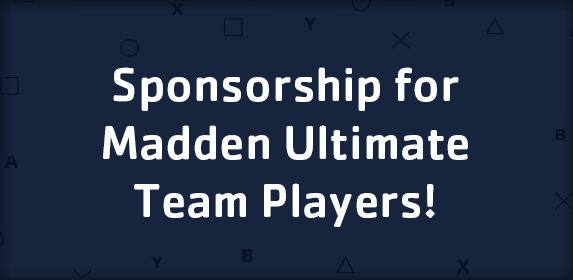 Sponsorship for Madden Ultimate Team Players!