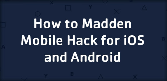 How to Madden Mobile Hack for iOS and Android