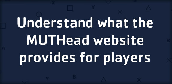 Understand what the MUTHead website provides for players