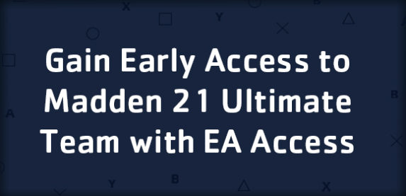 Gain Early Access to Madden 21 Ultimate Team with EA Access